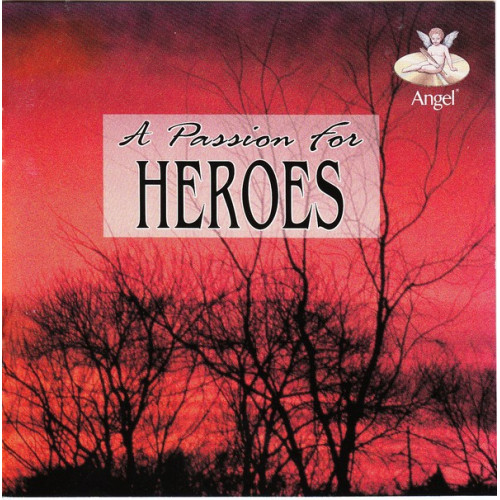 A passion for Heroes ( Angel )