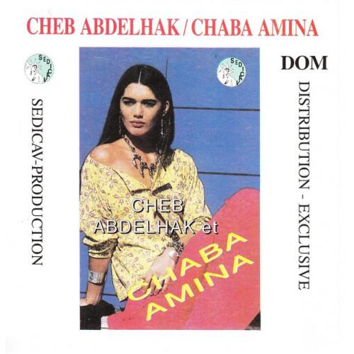 Abdelhak Cheb - Amina Chaba - Dom Distribution -Exclusive