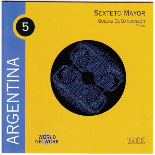 Argentina - Sexteto Mayor - Quejas de Bandoneon
