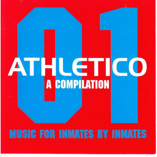 Athletico A compilation 01 - Music for inmates by inmates