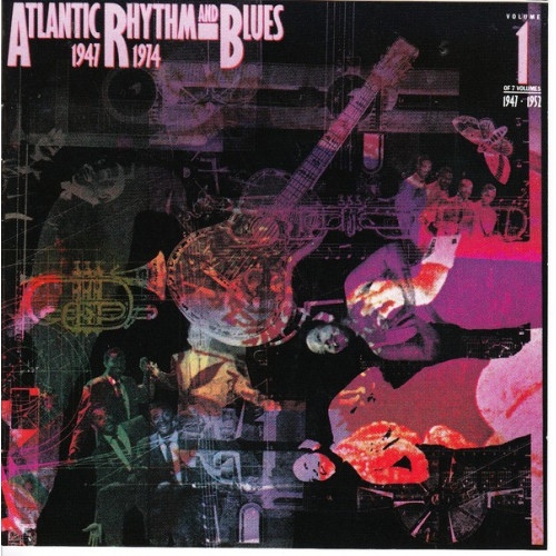 Atlantic Rhythm and Blues - 1947 - 1974 - Vol. 1 - 1947 - 1952