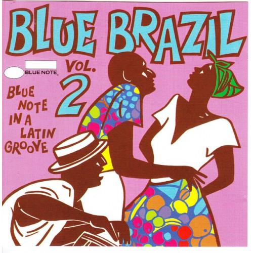 Blue Brazil Vol. 2 - Blue Note in a Latin Groove
