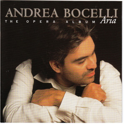 Bocelli Andrea - Aria - The Opera Album