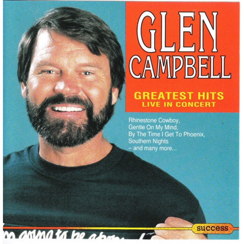 Campbell Glen - Greatest hits ( Live in Concert ) ( Success Records )