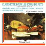 Clarinete pour les jours de fete - Serge Dangain