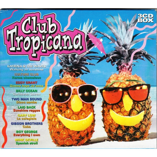Club Tropicana ( 3 cd )