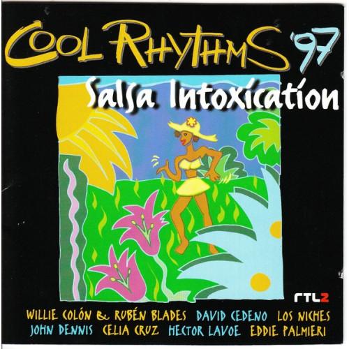 Cool Rhythms 97 - Salsa Intoxication