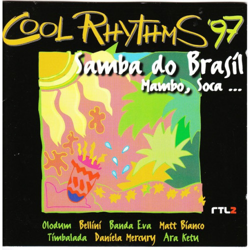 Cool Rhythms 97 - Samba do Brasil Mambo,Soca..