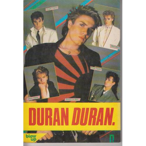 ΒΙΒΛΙΟ - DURAN DURAN - Η ζωή & Τα τραγούδια τους ( Blow up )