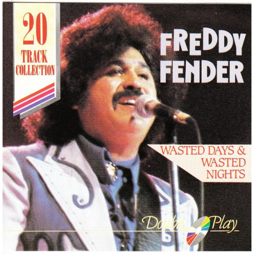 Fender Freddy - Wasted Wasted Nights ( Double play Records )