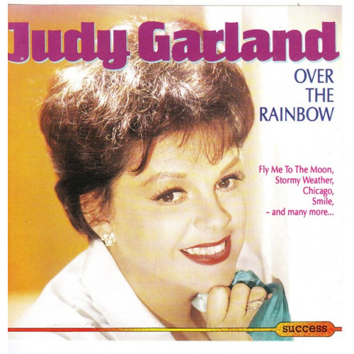 Garland Judy - Over the Rainbow ( Success Records )