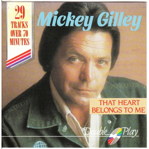 Gilley Mickey - That heart belongs to me ( Double Play Records )