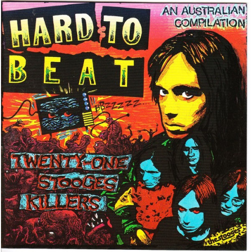 Hard to Beat - Twenty-one Stooges Killers - An Australian Compilation