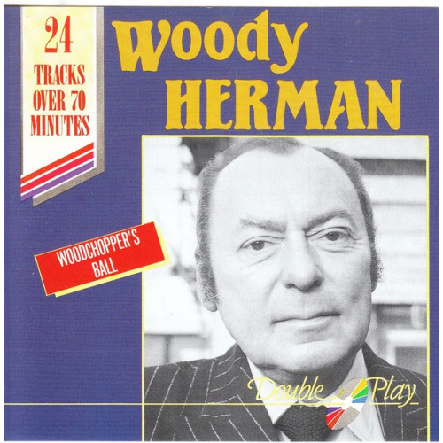 Herman Woody - Woodchopper s Ball ( Double Play Records )