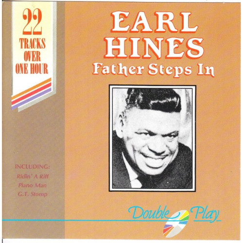 Hines Earl and his Orchestra - Father steps in ( Double Play Records )