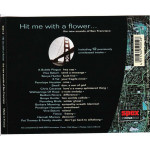 Hit me with a Flower - The new sounds of San Francisco