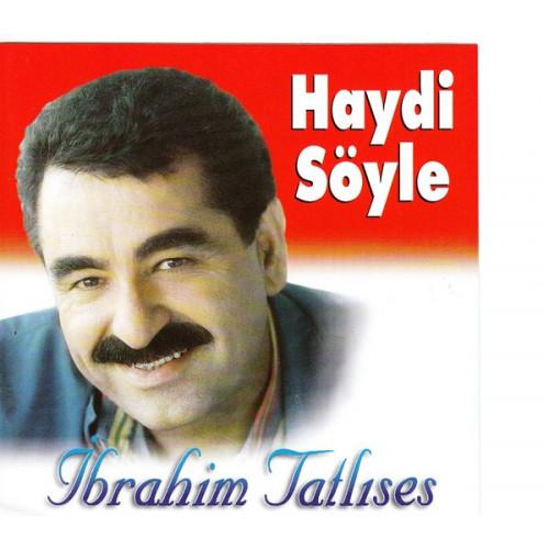 IBRAHIM TATLISES - HAYDI SOYLE