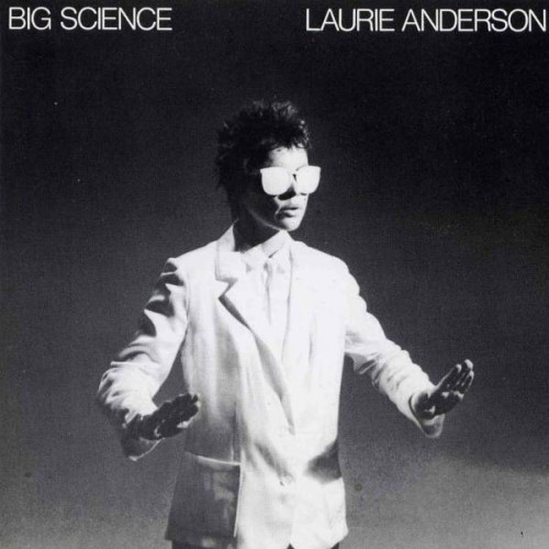 Anderson Laurie - Big Science