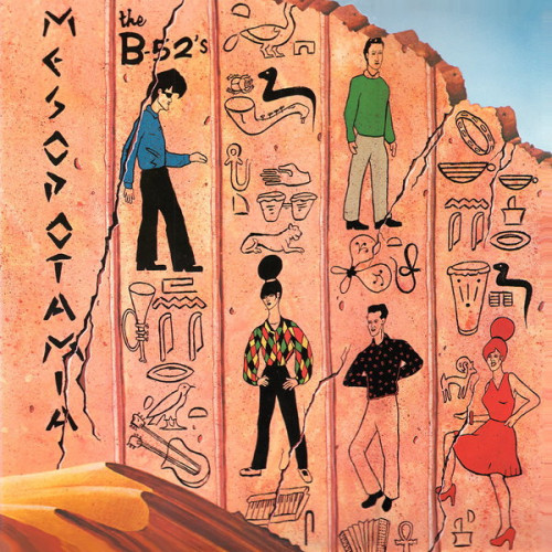 B 52' s,The - Mesopotamia