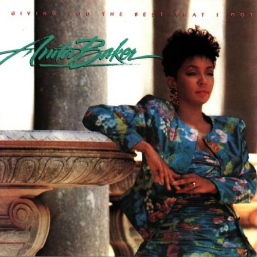 Baker Anita - Giving You The Best That I Got