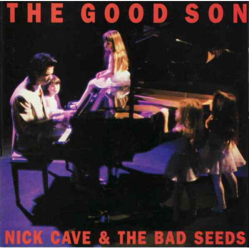 Cave Nick & The Bad Seeds - The Good Son