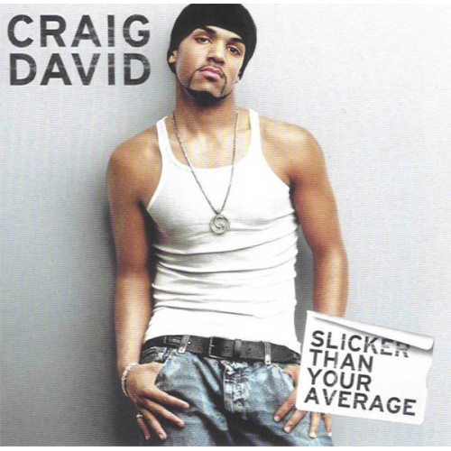 David Craig - Slicker Than Your Average