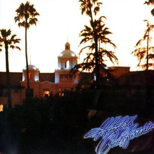 Eagles,The - Hotel California