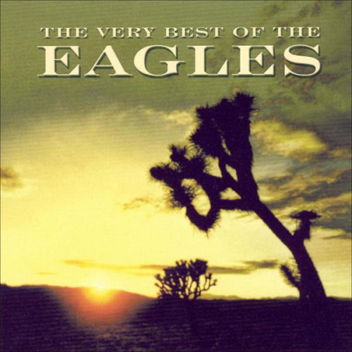 Eagles,The - The Very Best Of The Eagles