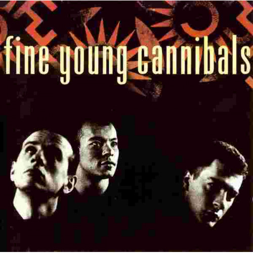 Fine Young Cannibals - Fine Young Cannibals