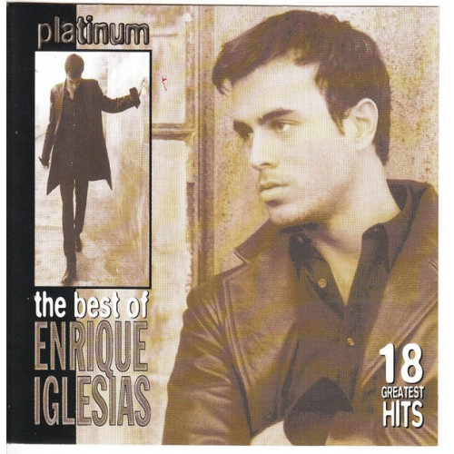 Iglesias Enrique - Platinum, The Best Of Enrique Iglesias, 18 Gr. Hits