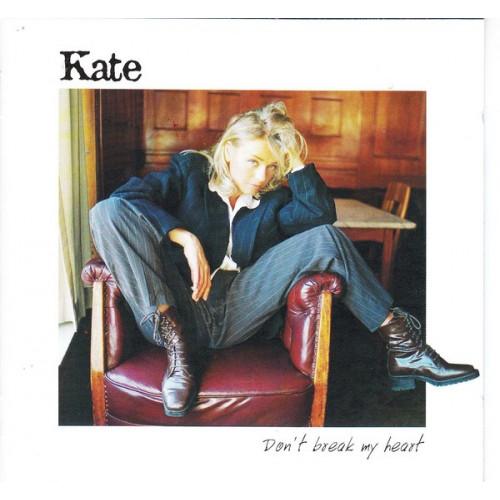 Kate - Don' t Break My Heart