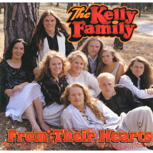Kelly Family, The - From Their Hearts
