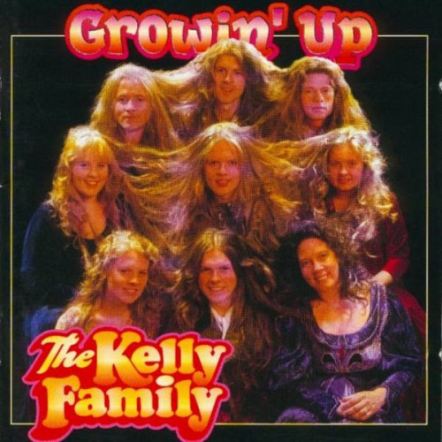 Kelly Family, The - Growin' Up