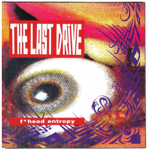 Last Drive,The - F*head Entropy