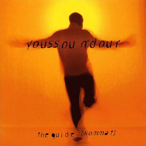N' Dour Youssou - The Guide (Wommat)