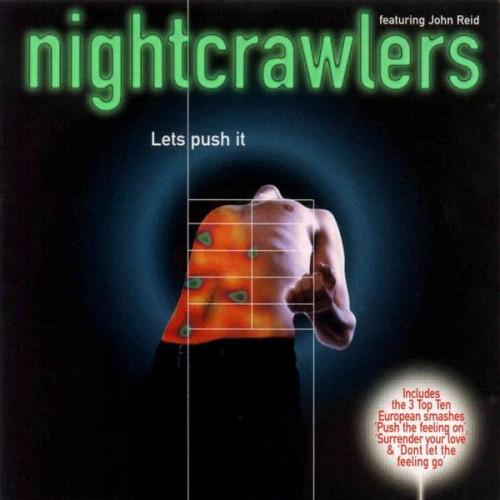 Nightcrawlers Featuring John Reid - Let's Push It