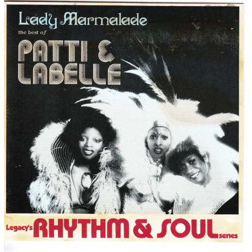 Patti & Labelle - Lady Marmalade, The Best Of Patti & Labelle