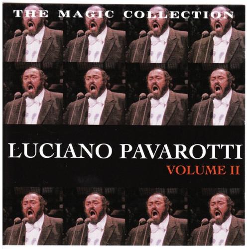 Pavarotti Luciano - The Magic Collection Volume II