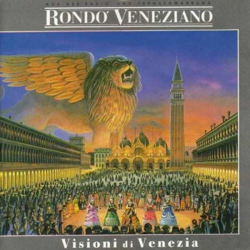 Rondo' Veneziano - Visioni Di Venezia