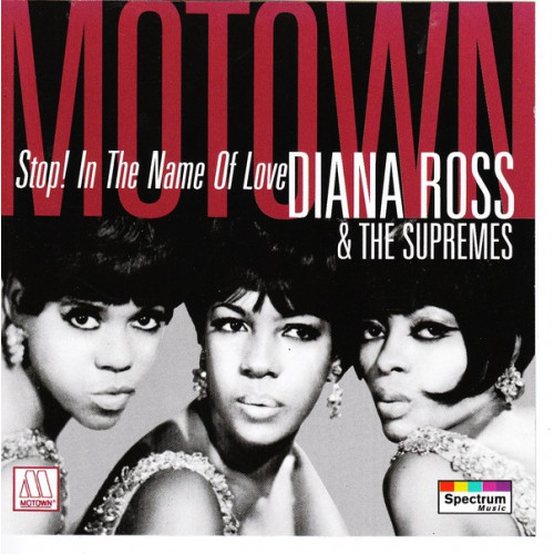Ross Diana & The Supremes - Stop! In The Name Of Love