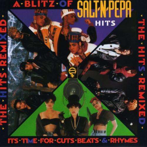 Salt 'N' Pepa - A Blitz Of Salt 'N' Pepa Hits, The Hits Remixed