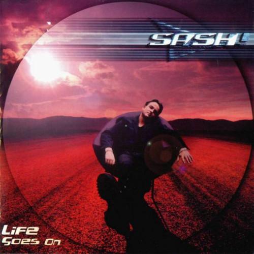 Sash - Life Goes On