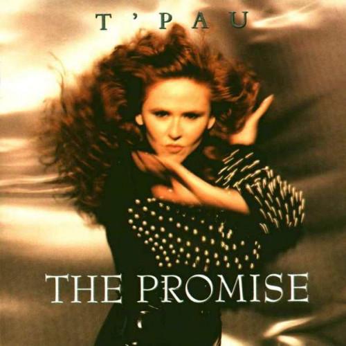 T' Pau - The Promise