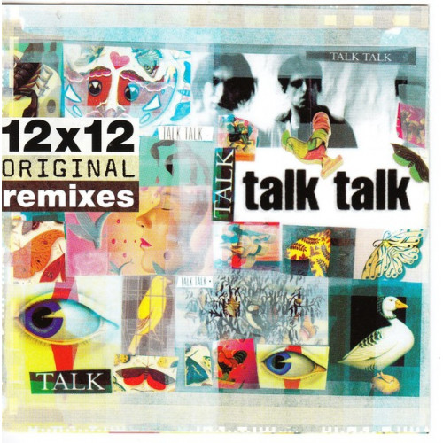 Talk Talk - 12X12 Original Remixes