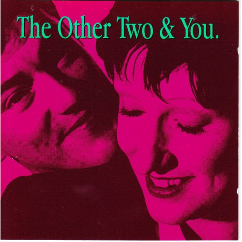 The Other Two & You - The Other Two & You