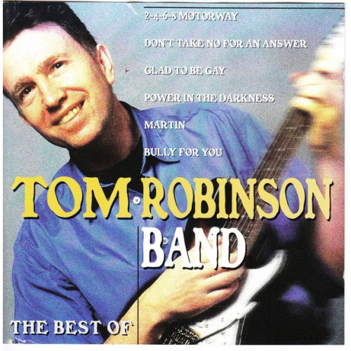 Tom Robinson Band - The Best Of