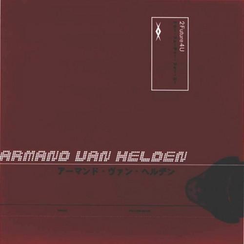 Van Helden Armand - 2 Future 4 U