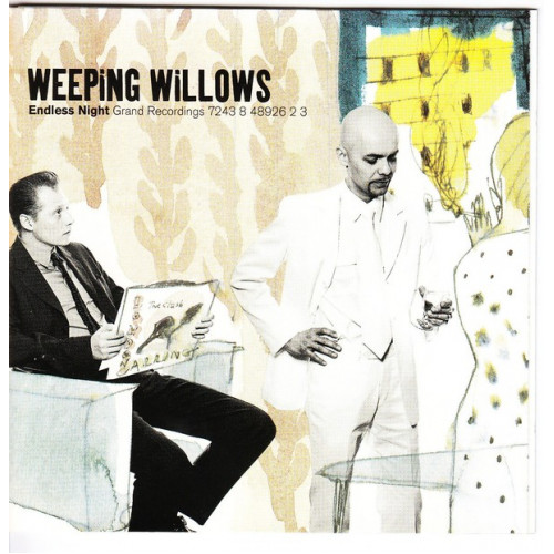 Weeping Willows - Endless Night Grand Recordings 7243 8 48926 2 3