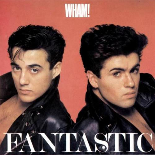 Wham ! - Fantastic