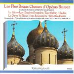Les plus choeurs d' Operas Russes - Reychev - Chakarov